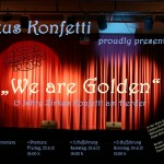 "Zirkus Konfetti – ""They are Golden"""